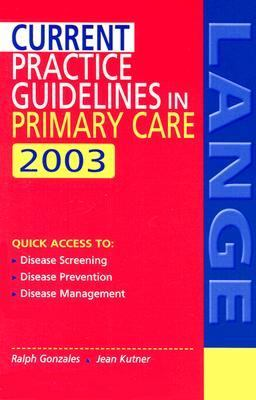 Current Practice Guidelines in Primary Care 2003