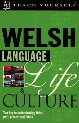 Teach Yourself Welsh Language, Life, and Culture