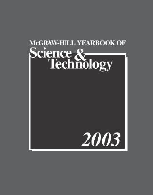 McGraw-Hill Yearbook of Science and Technology 2003