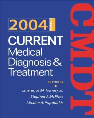 Current Medical Diagnosis & Treatment 2004
