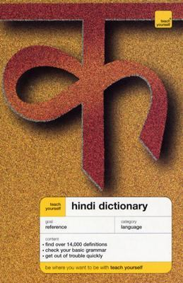 Teach Yourself Hindi and English Dictionary Hindi-English/English-Hindi