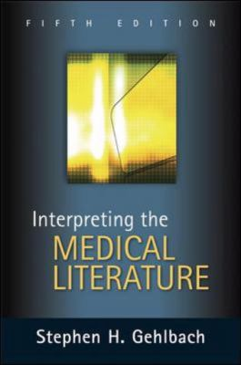 Interpreting the Medical Literature