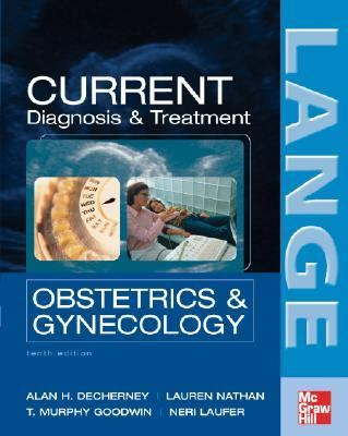 Current Diagnosis & Treatment Obstetrics & Gynecology