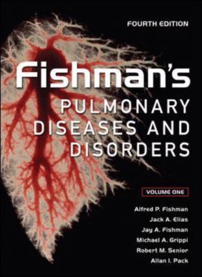 Fishman's Pulmonary Diseases and Disorders