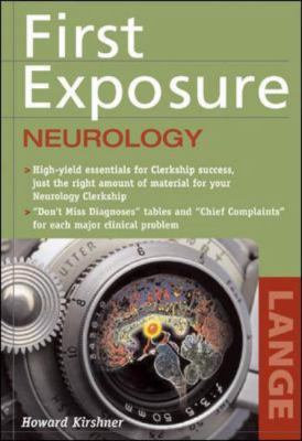 First Exposure to Neurology