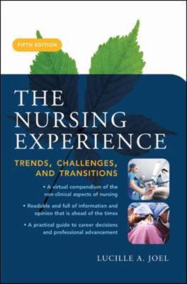Nursing Experience Trends, Challenges And Transitions