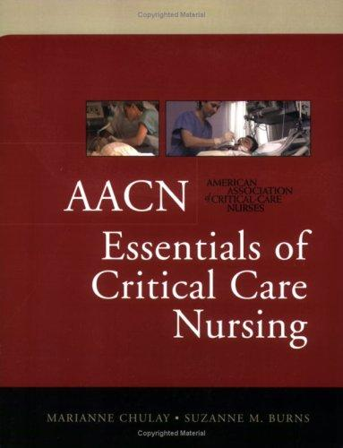 AACN Essentials of Critical Care Nursing & AACN Essentials of Critical Care Nursing: Pocket Handbook, 1ed Value Pak