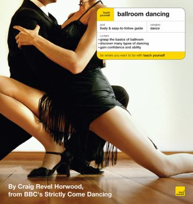 Teach Yourself Ballroom Dancing - Craig Revel Horwood - Paperback