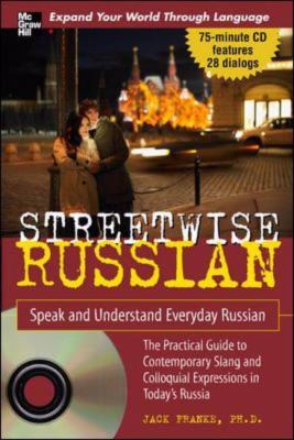 Streetwise Russian/speak And Understand Everyday Russian
