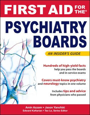 First Aid for the Psychiatry Boards (FIRST AID Specialty Boards)