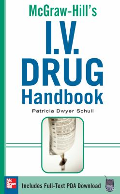 McGraw-Hill's I. V. Drug Handbook