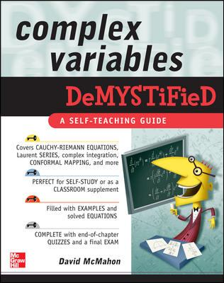 Complex Variables Demystified