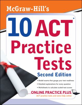 McGraw-Hill's 10 ACT Practice Tests, 2ed