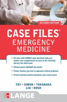 Case Files Emergency Medicine, Second Edition (LANGE Case Files)