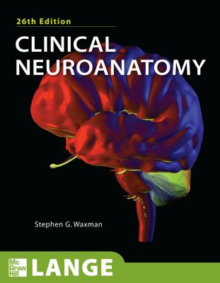 Clinical Neuroanatomy, 26th Edition