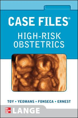 Case Files High-Risk Obstetrics (LANGE Case Files)