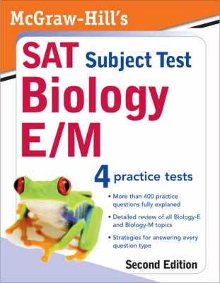 McGraw-Hill's SAT Subject Test: Biology E/M