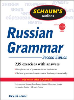 Schaum's Outline of Russian Grammar, Second Edition (Schaum's Outline Series)