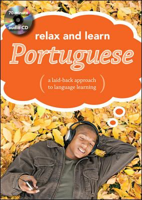 Relax and Learn Portuguese (Audio CD and Booklet)
