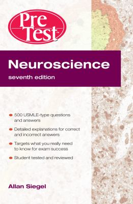 Neuroscience Pretest Self-Assessment and Review, Seventh Edition (Pretest Basic Science Series)