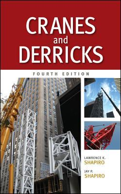 Cranes and Derricks, Fourth Edition