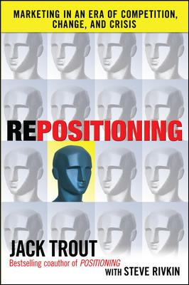 REPOSITIONING:  The New Battle for Your Mind