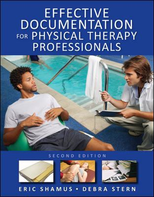 Effective Documentation for Physical Therapy Professionals, Second Edition