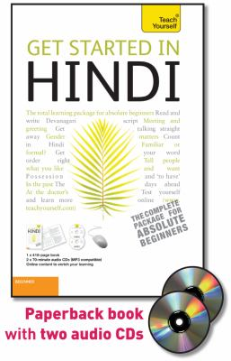 Get Started in Hindi with Two Audio CDs: A Teach Yourself Guide (Teach Yourself Language)