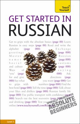 Get Started in Russian: A Teach Yourself Guide