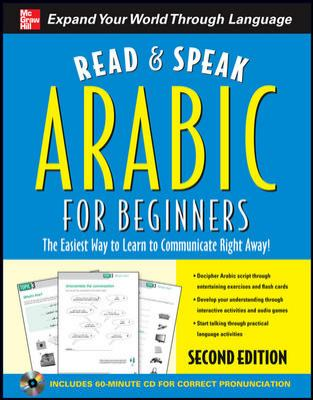 Read and Speak Arabic for Beginners with Audio CD, Second Edition (Read and Speak Languages for Beginners)