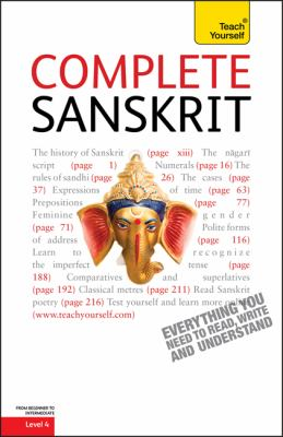 Complete Sanskrit : A Teach Yourself Guide
