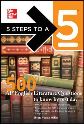 5 Steps to a 5 500 AP English Literature Questions to Know by Test Day