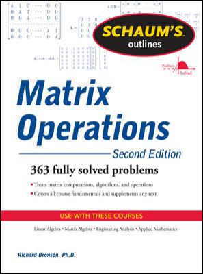 Schaum's Outline of Matrix Operations (Schaum's Outline Series)