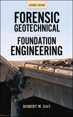 Forensic Geotechnical and Foundation Engineering, 2nd Edition