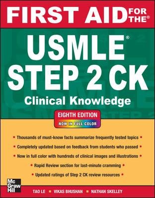 First Aid for the USMLE Step 2 CK, Eighth Edition (First Aid USMLE)