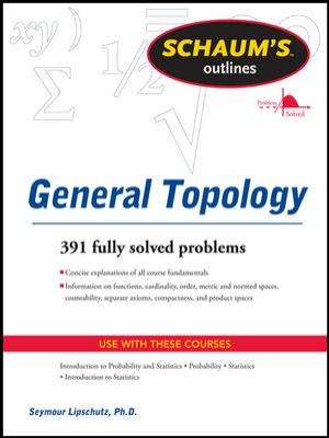 Schaums Outline of General Topology (Schaum's Outline Series)