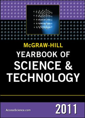 McGraw-Hill Yearbook of Science and Technology 2011 (Mcgraw Hill Yearbook of Science & Technology)