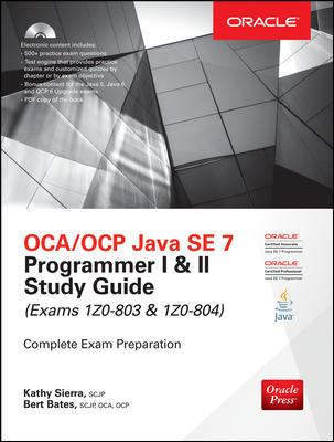 OCP Java SE 7 Programmer Study Guide (Certification Press)