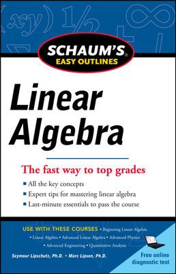 Schaums Easy Outline of Linear Algebra Revised (Schaum's Easy Outlines)