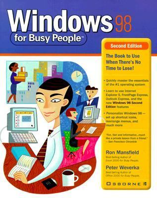 Windows 98 for Busy People - Peter Weverka - Paperback - 2ND - Mansfield, Ron, Weverka, Peter pdf epub