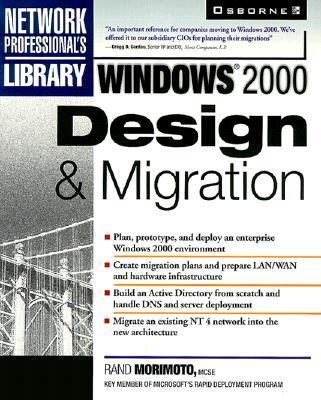 Windows 2000 Design and Migration