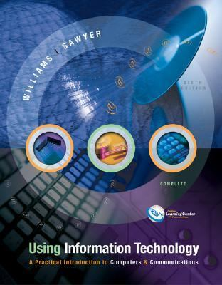 Using Information Technology Complete w/ PowerWeb - Stacey Sawyer - Other Format - Older Edition