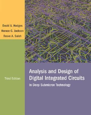 Analysis and Design of Digital Integrated Circuits In Deep Submicron Technology
