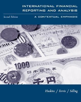 International Financial Reporting and Analysis A Contextual Emphasis