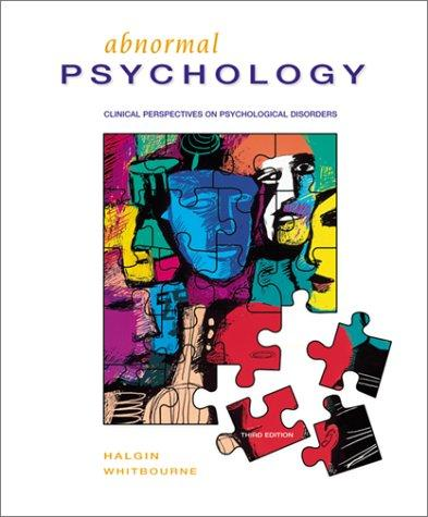 Abnormal Psychology: Clinical Perspectives on Psychological Disorders, 3rd Edition