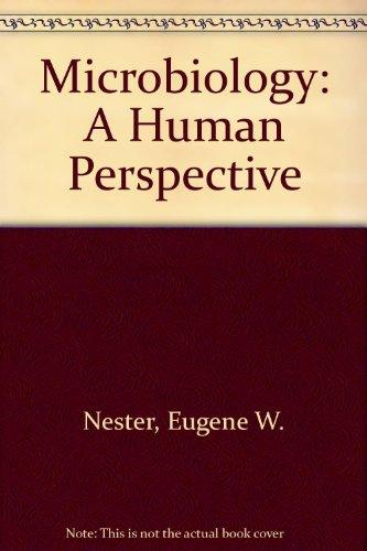 Student Study Guide to accompany Microbiology: A Human Perspective