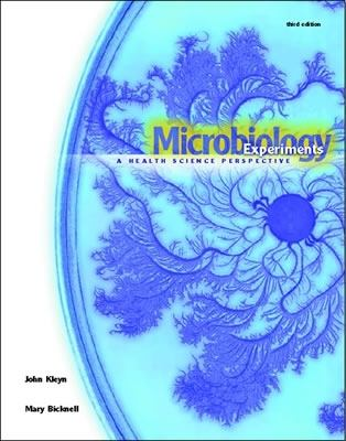 Microbiology Experiments A Health Science Perspective
