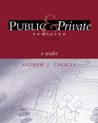 Public and Private Families A Reader