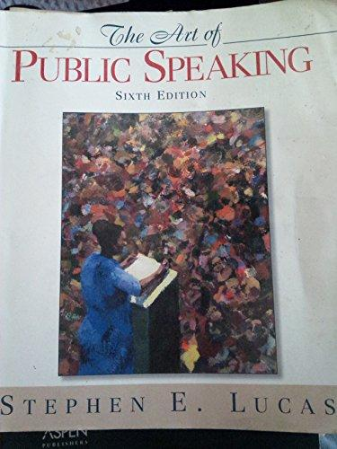Art of Public Speaking (6th Edition)