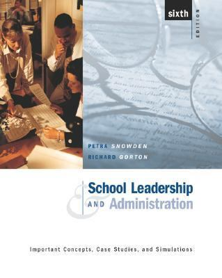 School Leadership and Administration Important Concepts, Case Studies and Simulations